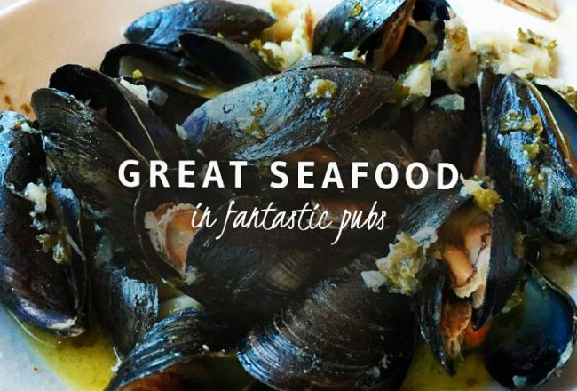 Great seafood in fantastic pubs - sawdays